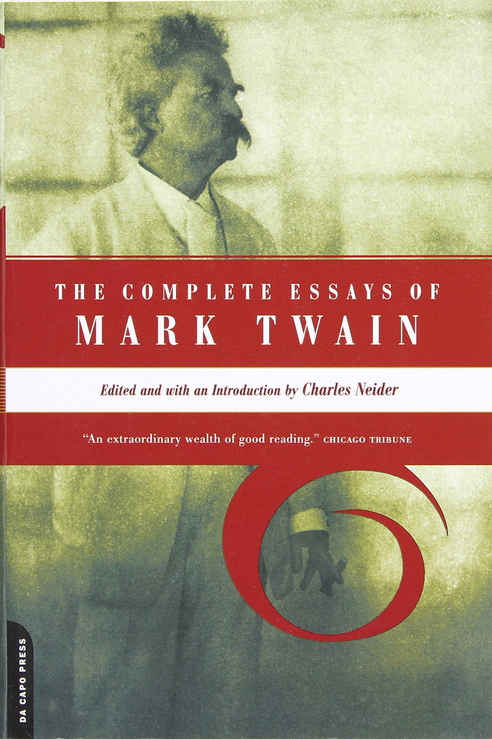 the complete essays of mark twain mark twain charles neider the complete essays of mark twain mark twain charles neider 9780306809576 com books