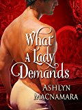 What a Lady Demands (The Eton Boys Trilogy Book 2)
