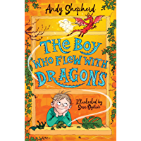 The Boy Who Flew with Dragons (The Boy Who Grew Dragons)