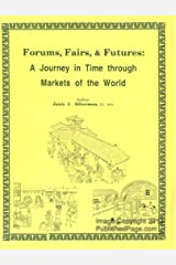 Forums, Fairs, Futures: A Journey in Time Through Markets of the World Paperback