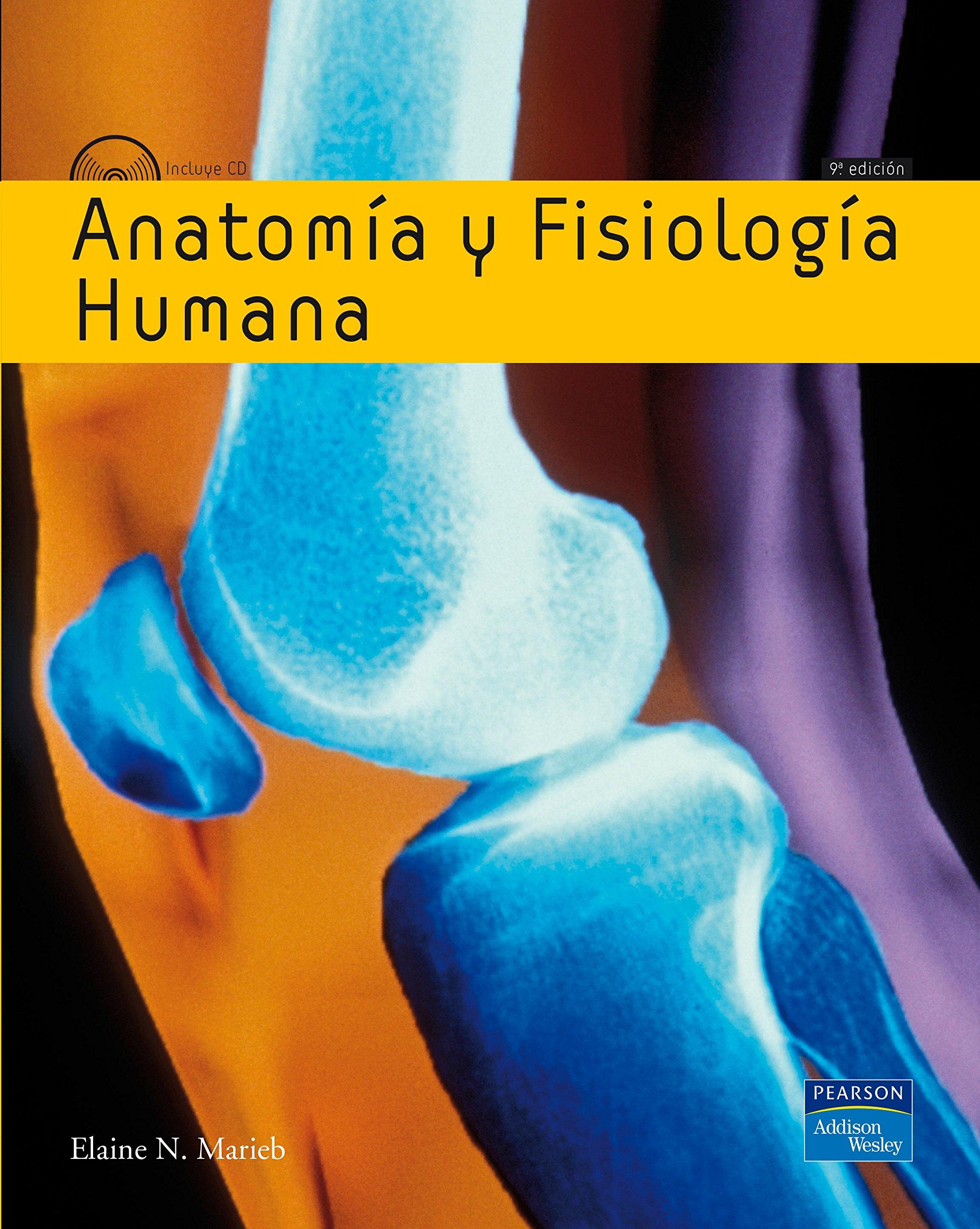 Anatomia y Fisiologia Humana (Anatomia y Fisiologia Humana): Elaine ...