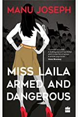 Miss Laila, Armed and Dangerous Kindle Edition