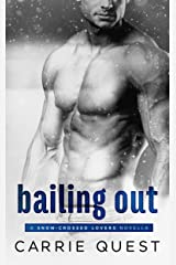 Bailing Out (Snow-Crossed Lovers) Kindle Edition