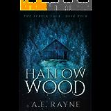 Hallow Wood: An Epic Fantasy Adventure (The Furyck Saga Book 4)