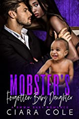 Mobster's Forgotten Baby Daughter: A BWWM Baby Romance Kindle Edition