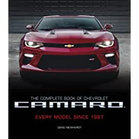 The Complete Book of Chevrolet Camaro, 2nd Edition: Every Model Since 1967