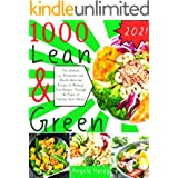 """Lean and Green Cookbook: 345 Affordable and Mouth-Watering Recipes to Manage Your Hunger, Through the Power of """"Fueling Hacks"""