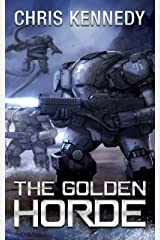 The Golden Horde (The Revelations Cycle Book 4) Kindle Edition