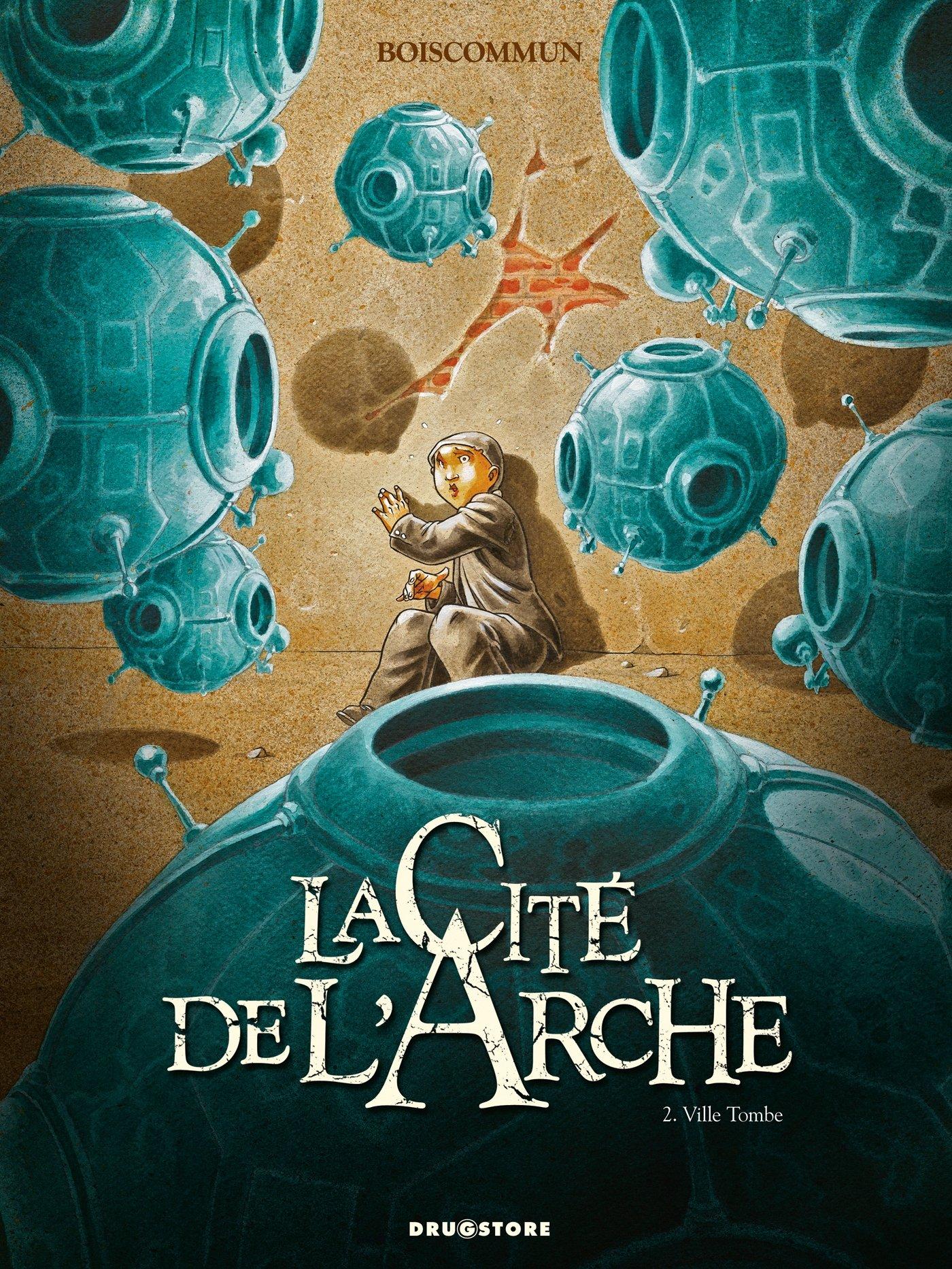 La Cité de l'Arche - Tome 02: Ville Tombe Album – 6 avril 2011 O.G. Boiscommun Glénat BD 2723477339 TL2723477339