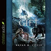 The Gift: Chiveis Trilogy, Book 2