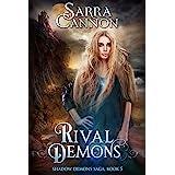 Rival Demons (The Shadow Demons Saga Book 5)