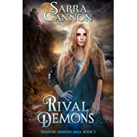 Rival Demons (The Shadow Demons Saga Book 5) (English Edition)