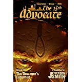 The Dowager's Largesse (The 13th Advocate Book 1)