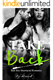Take Me Back: Bad Boy Interracial Romance