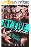 My Five Daddies: A Reverse Harem Romance