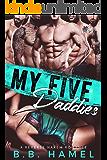 My Five Daddies: A Reverse Harem Romance