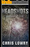 HEADSHOTS: a Battlefield Z series