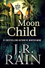 Moon Child (Vampire for Hire Book 4) Kindle Edition