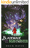 Blademage Beastmaster: A LitRPG Series Book 1