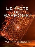 Le Pacte de Baphomet