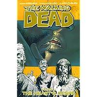 The Walking Dead Volume 4: The Heart's Desire: Heart's Desire v. 4 (Walking Dead (6 Stories))