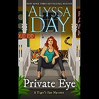 PRIVATE EYE: Tiger's Eye Mysteries