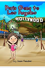 Paris Goes to Los Angeles Kindle Edition