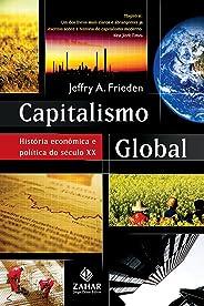 Capitalismo global: História econômica e política do século XX