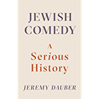 Jewish Comedy: A Serious History