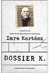 Dossier K: A Memoir Kindle Edition