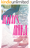Always Anika (The Texas Star Series)