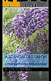 A Scandalous Salon: A Pride and Prejudice Sensual Intimate