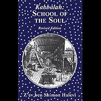 Kabbalah: School of the Soul (English Edition)