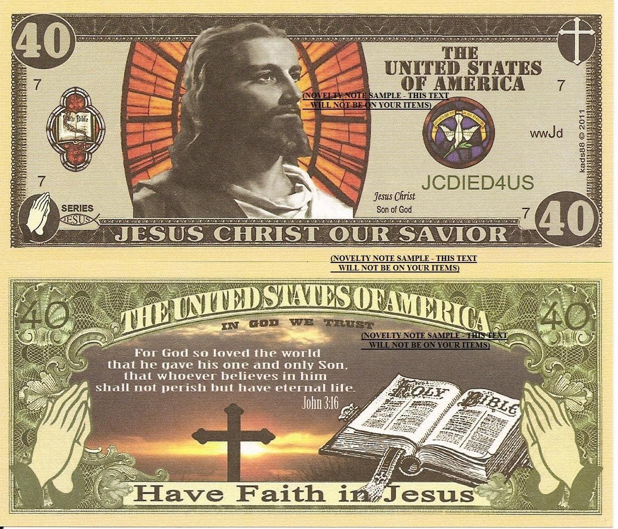Novelty Dollar Jesus Christ Our Savior Bible Verse John 3:16 Faith 40 Dollar Bills x 2 Saviour