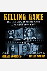 The Killing Game: The True Story of Rodney Alcala, the Game Show Serial Killer Audible Audiobook
