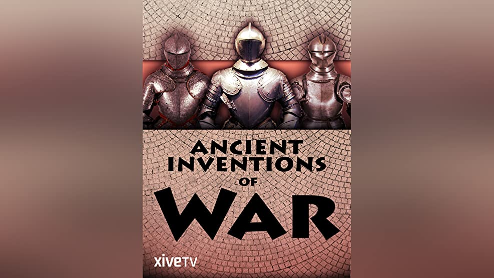Ancient Inventions of War