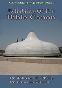 Reliability of the Bible Canon: Integrated Apologetics