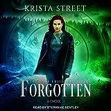 Forgotten: The Lost Children Trilogy, Book 1