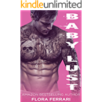 Baby Lust: A Navy SEAL Romance (A Man Who Knows What He Wants Book 1)