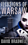 Illusions Of Warsaw: A Gripping British Mystery Thriller - Anna Burgin Book 5