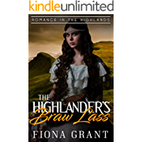The Highlander's Braw Lass (Romance in the Highlands Book 1)