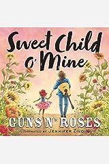 Sweet Child o' Mine Kindle Edition