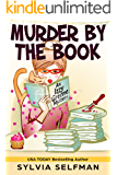 Murder By The Book (Izzy Greene Senior Snoops Cozy Mystery Book 2)
