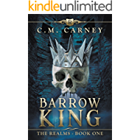 Barrow King: The Realms Book One: (An Epic