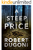 A Steep Price (The Tracy Crosswhite Series Book 6)