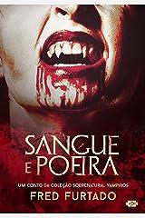 Sangue e Poeira (Coleção Sobrenatural: Vampiros) eBook Kindle