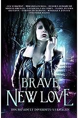 Brave New Love (Dutch Edition) Kindle Edition