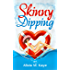 Skinny Dipping (A Laugh Out Loud Romantic Comedy) (Skinny Sagas)