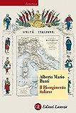 Il Risorgimento italiano (Economica Laterza) (Italian Edition)