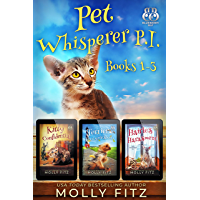 Pet Whisperer P.I. Books 1-3 Special Boxed Edition: Three Hilarious Cozy Mysteries with One Very Entitled Cat Detective…